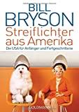 Bill Bryson: Streiflichter aus Amerika