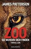 James Patterson: Zoo - Sie werden dich finden