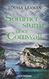 Louisa Leaman: Sommersturm über Cornwall