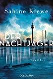 Sabine Klewe: Der Nachtjäger