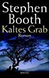 Stephen Booth: Kaltes Grab