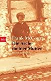 Frank McCourt: Die Asche meiner Mutter