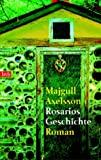 Majgull Axelsson: Rosarios Geschichte