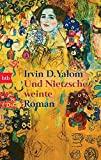 Irvin D. Yalom: Und Nietzsche weinte