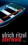 Ulrich Ritzel: Uferwald