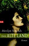 Merilyn Simonds: Das alte Land