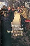 Sebastian Haffner: Preußen ohne Legende
