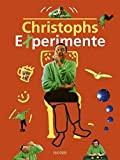 Christoph Biemann: Christophs Experimente