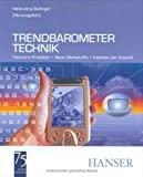 Hans-J�rg Bullinger: Trendbarometer Technik