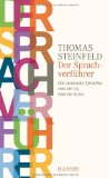 Thomas Steinfeld: Der Sprachverf�hrer
