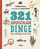 Mathilda Masters: 321 superschlaue Dinge