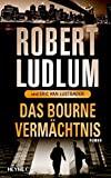 Robert Ludlum: Das Bourne Verm�chtnis