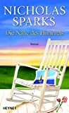 Nicholas Sparks: Die Nähe des Himmels