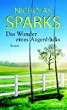 Nicholas Sparks: Das Wunder eines Augenblicks