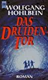 Wolfgang Hohlbein: Das Druidentor