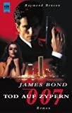 Raymond Benson: James Bond: Tod auf Zypern