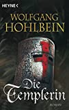 Wolfgang Hohlbein: Die Templerin