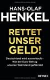 Hans-Olaf Henkel: Rettet unser Geld