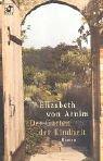 Elisabeth von Arnim: Der Garten der Kindheit