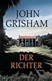 John Grisham: Der Richter