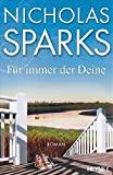 Nicholas Sparks: F�r immer der Deine