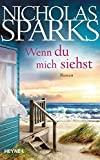 Nicholas Sparks: Wenn du mich siehst