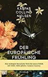 Kaspar Golling Nielsen: Der europäische Frühling