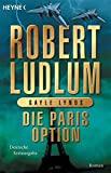 Robert Ludlum: Die Paris Option