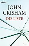 John Grisham: Die Liste