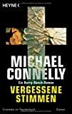 Michael Connelly: Vergessene Stimmen