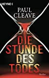 Paul Cleave: Die Stunde des Todes