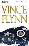 Vince Flynn: Die Bedrohung