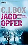 C.J. Box: Jagdopfer