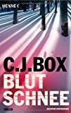 C.J. Box: Blutschnee