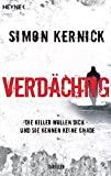 Simon Kernick: Verdächtig