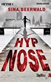 Sina Beerwald: Hypnose