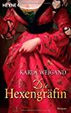 Karla Weigand: Die Hexengräfin