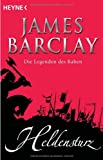 James Barclay: Heldensturz