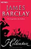 James Barclay: Heldensturz