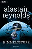 Alastair Reynolds: Himmelssturz
