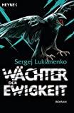 Sergej Lukianenko: Wächter der Ewigkeit