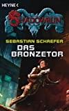 Sebastian Schaefer: Das Bronzetor
