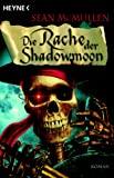 Sean McMullen: Die Rache der Shadowmoon