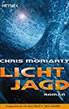 Chris Moriarty: Lichtjagd