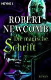 Robert Newcomb: Die magische Schrift