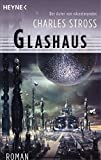 Charles Stross: Glashaus