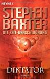 Stephen Baxter: Diktator