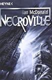 Ian McDonald: Necroville