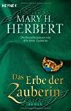 Mary H. Herbert: Das Erbe der Zauberin