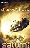 Charles Stross: Die Kinder des Saturn